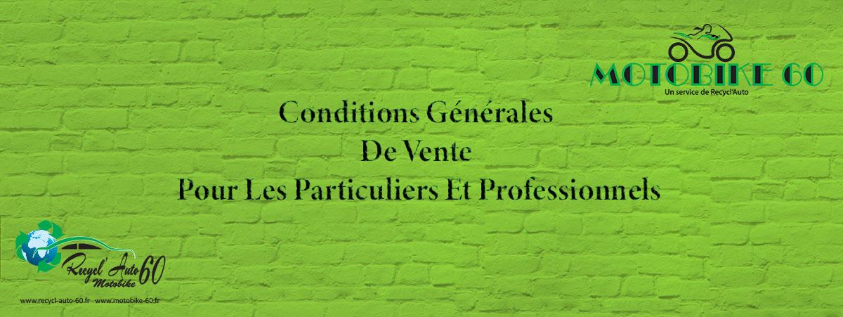 Conditions Générales De Vente Pour Les Particuliers Et Professionnels